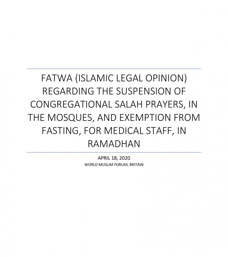 Covid-19 Fatwa Masjid Suspension & Postponing Fasting in Ramadan