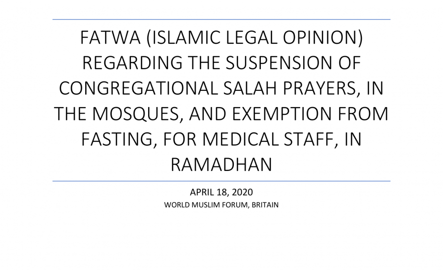 Covid-19 Fatwa Masjid Suspension & Postponing Fasting in Ramadan