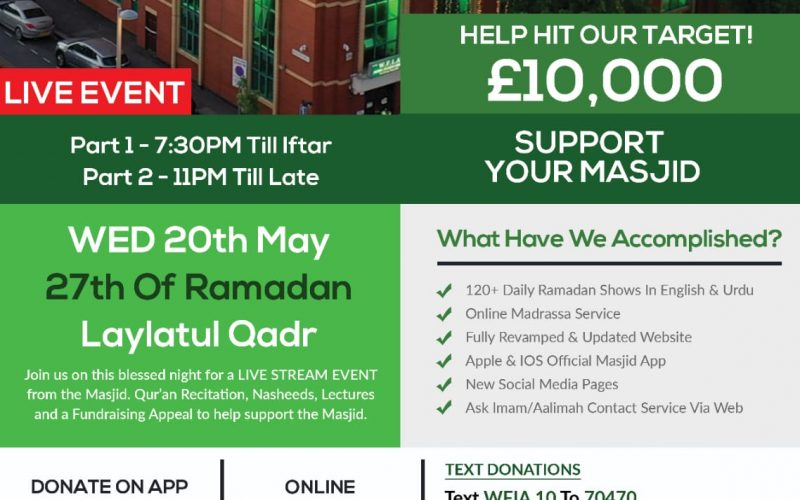 [Live Event] Laylatul Qadr & Fundraising Appeal to help the Masjid