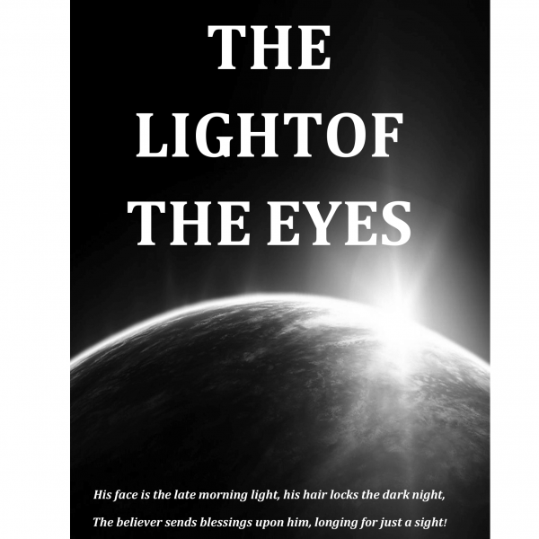 The Holy Messenger: The Light of the Eyes