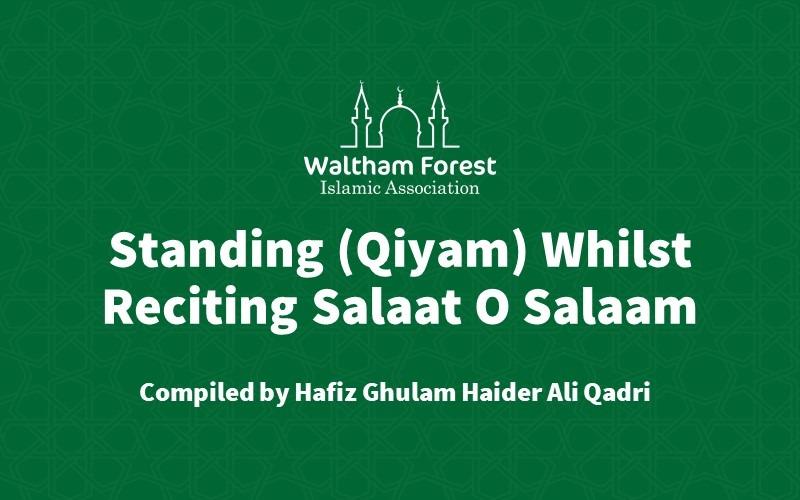 Standing (Qiyam) Whilst Reciting Salaat O Salaam