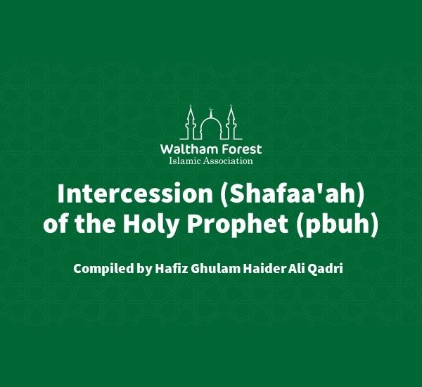 Intercession (Shafaa'ah) of the Holy Prophet (pbuh)