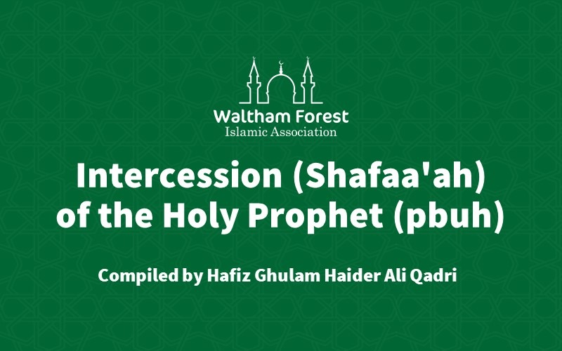 Intercession (Shafaa'ah) of the Holy Prophet (pbuh)