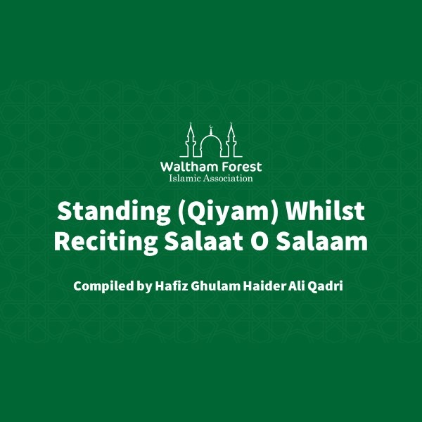Standing (Qiyam) Whilst Reciting Salaat O Salaam
