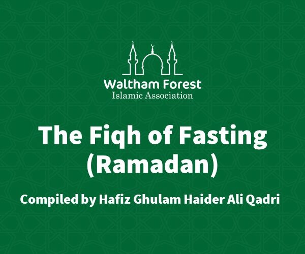 The Fiqh of Fasting (Ramadan)