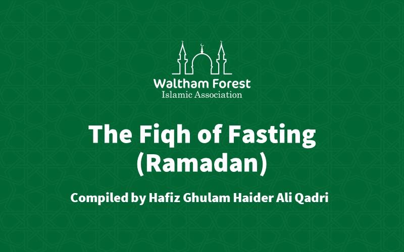 The Fiqh of Fasting (Ramadan)