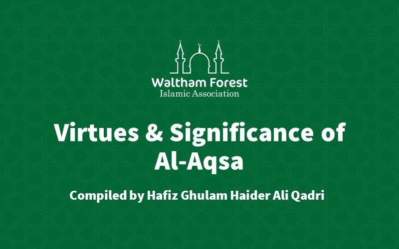 Virtues & Significance of Al-Aqsa